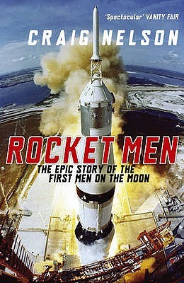 Rocket Men/The Epic Story Of The First Men On The Moon[Paperback,2010] (2010)