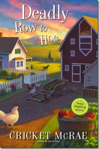 Deadly Row to Hoe (2012)