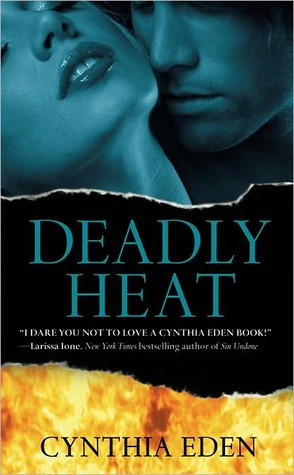 Deadly Heat (Deadly, #2) (2011)