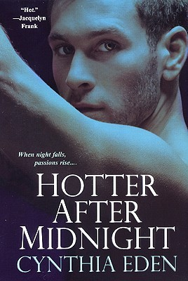Hotter After Midnight (2008)