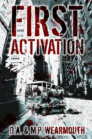 First Activation: A Post Apocalyptic Thriller (2013)