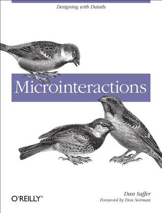 Microinteractions: Designing with Details (2013)