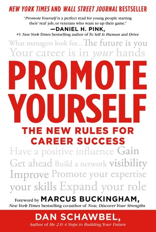 Promote Yourself: The New Rules for Career Success (2013)