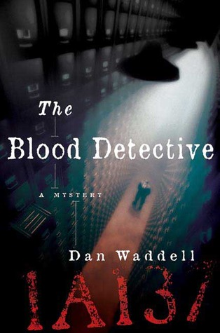 The Blood Detective (2007)