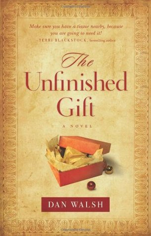 The Unfinished Gift (2009)