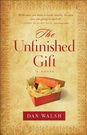 Unfinished Gift, The: A Novel (2010)