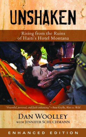 Unshaken (Enhanced Edition): Rising from the Ruins of Haiti's Hotel Montana (2011)