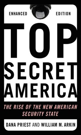 Top Secret America (Enhanced Edition): The Rise of the New American Security State (2011)