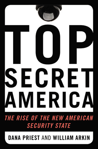 Top Secret America: The Rise of the New American Security State (2011)
