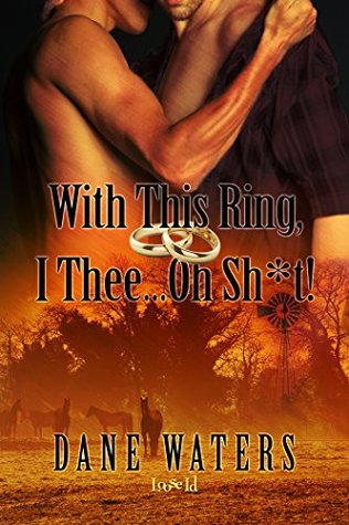 With This Ring, I Thee...Oh, Sh*t! (2014)