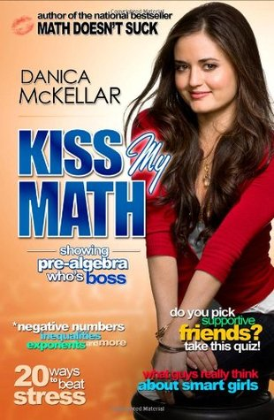 Kiss My Math: Showing Pre-Algebra Who's Boss (2008)