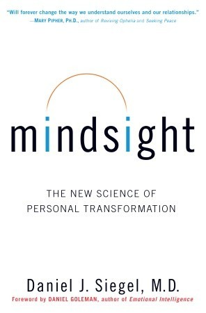 Mindsight: The New Science of Personal Transformation (2010)