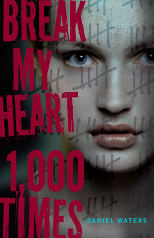 Break My Heart 1,000 Times (2012)
