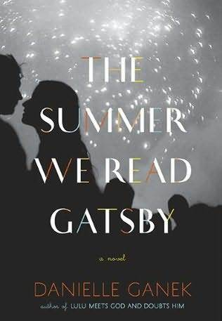 The Summer We Read Gatsby (2010)