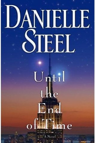 Until the End of Time: A Novel (2013)