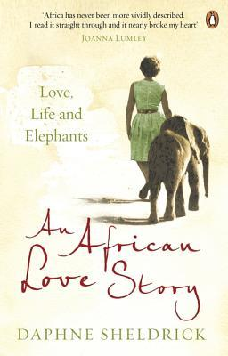 An African Love Story: Love, Life and Elephants (2013)