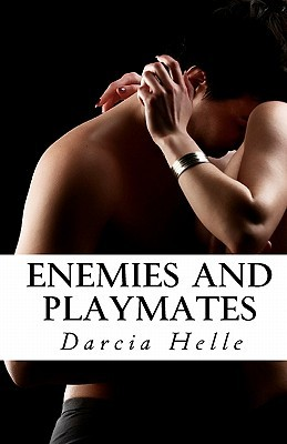 Enemies and Playmates (2012)