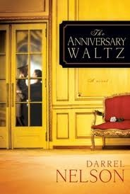 The Anniversary Waltz: A novel (2012)