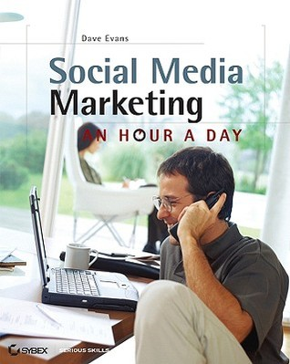 Social Media Marketing: An Hour a Day (2008)