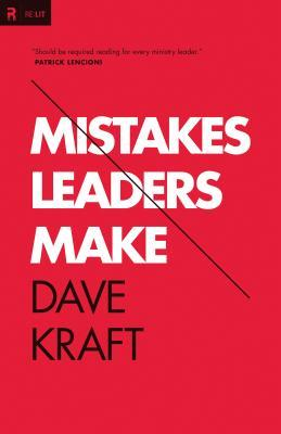 Mistakes Leaders Make (2012)
