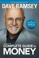 Dave Ramsey's Complete Guide to Money: The Handbook of Financial Peace University (2011)