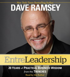 EntreLeadership: 20 Years of Practical Business Wisdom from the Trenches (2011)