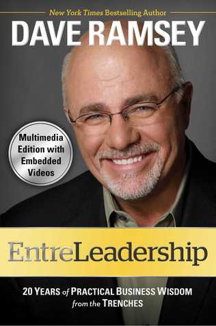 EntreLeadership (with embedded videos): 20 Years of Practical Business Wisdom from the Tre (2011)