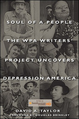 Soul of a People: The WPA Writers' Project Uncovers Depression America (2009)