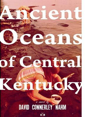 Ancient Oceans of Central Kentucky (2014)