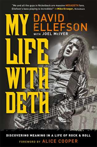 My Life with Deth: Discovering Meaning in a Life of Rock & Roll (2013)