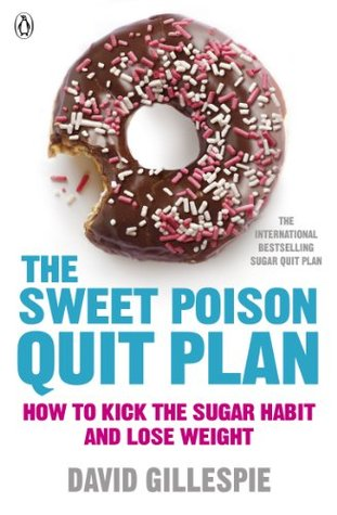 The Sweet Poison Quit Plan (2013)