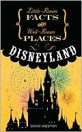 Little Known Facts About Well Known Places - Disneyland (2008)