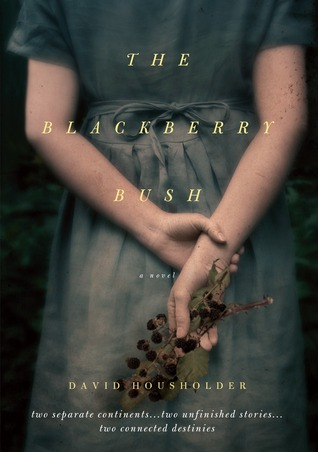 The Blackberry Bush (2011)