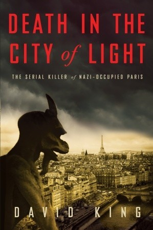 Death in the City of Light: The Serial Killer of Nazi-Occupied Paris (2011)