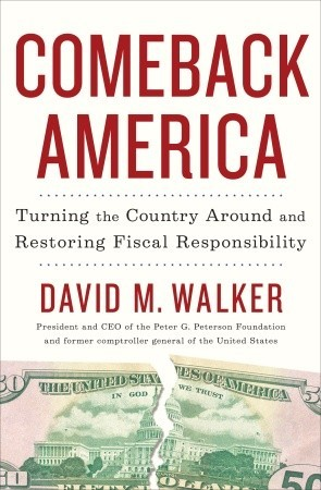 Comeback America: Turning the Country Around and Restoring Fiscal Responsibility (2010)