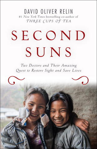 Second Suns: Two Doctors and Their Amazing Quest to Restore Sight and Save Lives (2013)