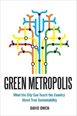Green Metropolis: What the City Can Teach the Country About True Sustainability (2009)