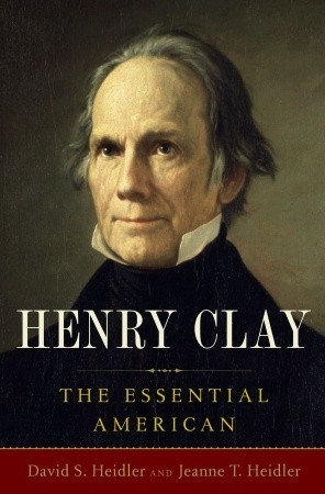 Henry Clay: The Essential American (2010)