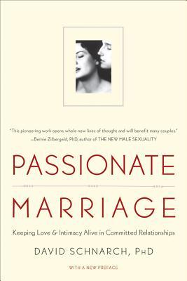 Passionate Marriage: Keeping Love and Intimacy Alive in Committed Relationships (1997)