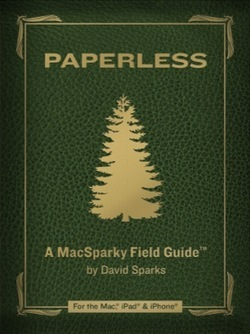 Paperless: A MacSparky Field Guide (2012)
