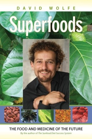 Superfoods: The Food and Medicine of the Future (2009)