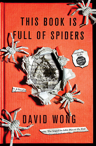 This Book Is Full of Spiders: Seriously, Dude, Don't Touch It (2012)