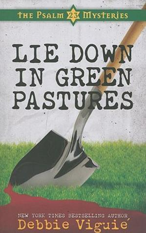 Lie Down in Green Pastures (2011)