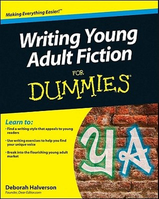 Writing Young Adult Fiction for Dummies (2011)
