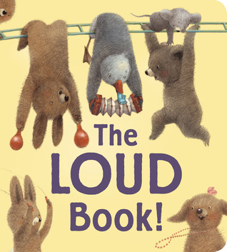 The Loud Book! padded board book (2000)
