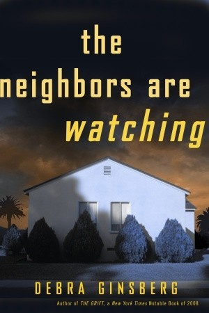 The Neighbors Are Watching (2010)