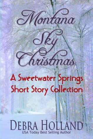 Montana Sky Christmas: A Sweetwater Springs Short Story Collection (2000)