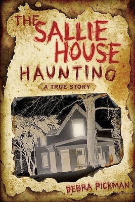 The Sallie House Haunting: A True Story (2010)