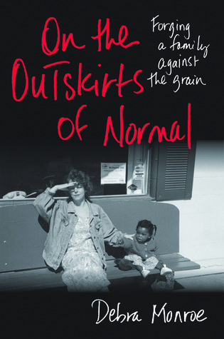 On the Outskirts of Normal: Forging a Family against the Grain (2010)