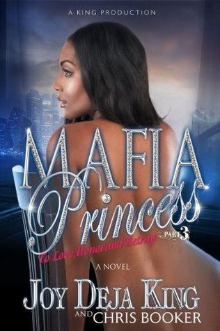 Mafia Princess Part 3 To Love, Honor and Betray